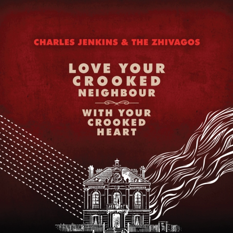Love Your Crooked Neighbour