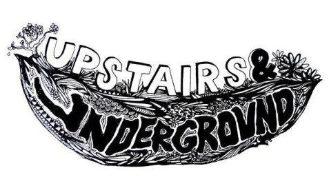 Upstairs and Underground