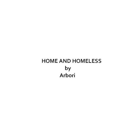 Home and Homeless