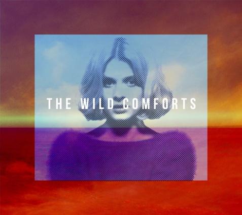 The Wild Comforts